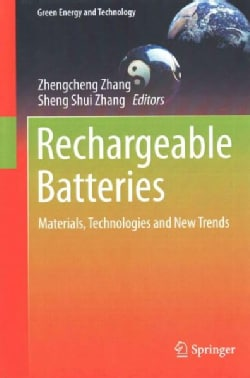 Rechargeable Batteries: Materials, Technologies and New Trends (Hardcover)