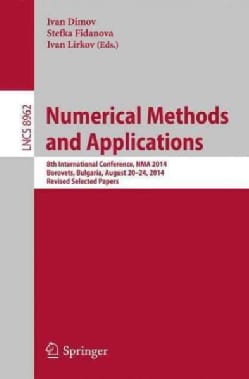 Numerical Methods and Applications: 8th International Conference, Nma 2014, Borovets, Bulgaria, August 20-24, 201... (Paperback)