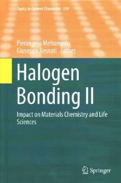 Halogen Bonding: Impact on Materials Chemistry and Life Sciences (Hardcover)