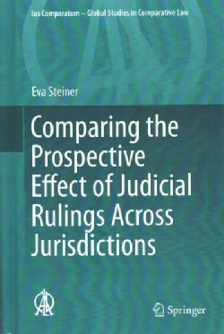 Comparing the Prospective Effect of Judicial Rulings Across Jurisdictions (Hardcover)