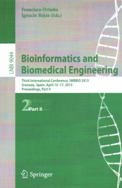 Bioinformatics and Biomedical Engineering: Third International Conference, Iwbbio 2015 (Paperback)