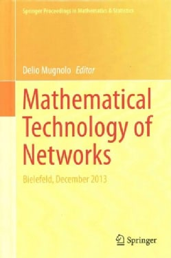 Mathematical Technology of Networks: Bielefeld, December 2013 (Hardcover)
