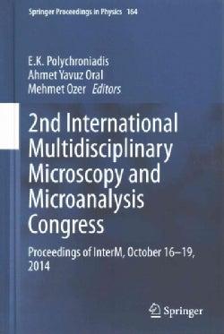 2nd International Multidisciplinary Microscopy and Microanalysis Congress: Proceedings of Interm, October 16-19, ... (Hardcover)