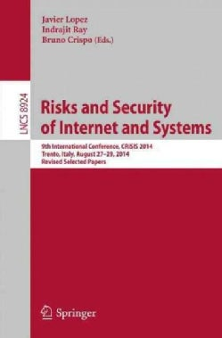 Risks and Security of Internet and Systems: 9th International Conference (Paperback)