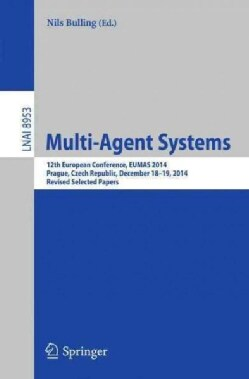 Multi-agent Systems: 12th European Conference, Eumas 2014 (Paperback)