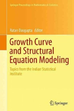 Growth Curve and Structural Equation Modeling: Topics from the Indian Statistical Institute (Hardcover)