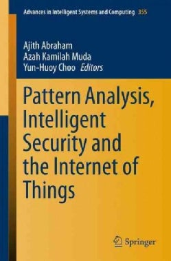 Pattern Analysis, Intelligent Security and the Internet of Things (Paperback)