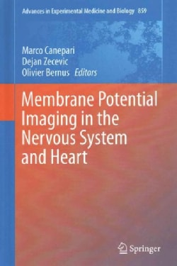 Membrane Potential Imaging in the Nervous System and Heart (Hardcover)