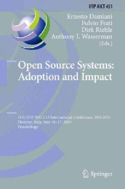 Open Source Systems: Adoption and Impact (Hardcover)