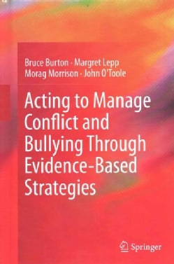 Acting to Manage Bullying and Conflict Through Evidence-based Strategies (Hardcover)