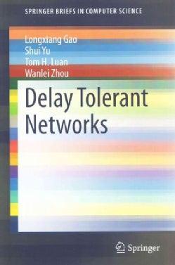 Delay Tolerant Networks (Paperback)