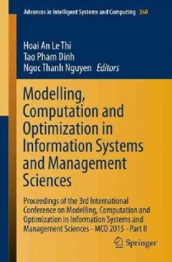 Modelling, Computation and Optimization in Information Systems and Management Sciences: Proceedings of the 3rd In... (Paperback)