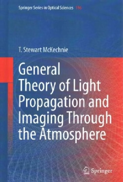 General Theory of Light Propagation and Imaging Through the Atmosphere (Hardcover)