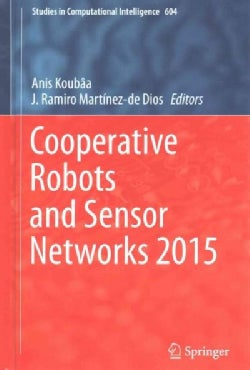 Cooperative Robots and Sensor Networks 2015 (Hardcover)