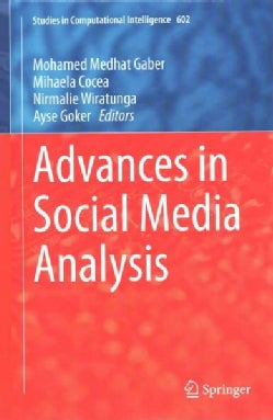 Advances in Social Media Analysis (Hardcover)