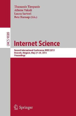 Internet Science: Second International Conference, Insci 2015, Brussels, Belgium, May 27-29, 2015, Proceedings (Paperback)
