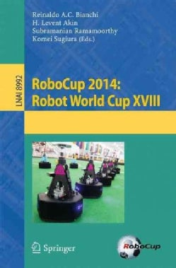 Robocup 2014: Robot World Cup XVIII (Paperback)