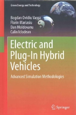 Electric and Plug-in Hybrid Vehicles: Advanced Simulation Methodologies (Hardcover)