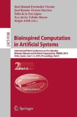 Bioinspired Computation in Artificial Systems: International Work-conference on the Interplay Between Natural and... (Paperback)
