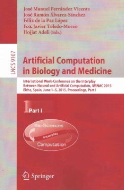 Artificial Computation in Biology and Medicine: International Work-conference on the Interplay Between Natural an... (Paperback)