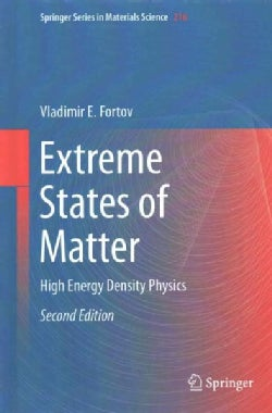 Extreme States of Matter: High Energy Density Physics (Hardcover)
