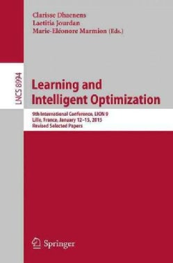 Learning and Intelligent Optimization: 9th International Conference, Lion 9 (Paperback)
