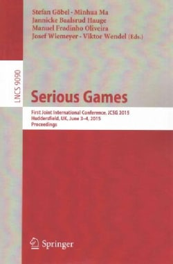 Serious Games: First Joint International Conference, Jcsg 2015 (Paperback)