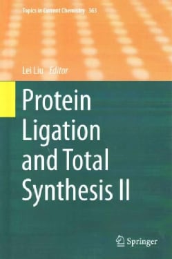 Protein Ligation and Total Synthesis (Hardcover)