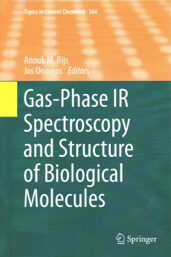 Gas-phase Ir Spectroscopy and Structure of Biological Molecules (Hardcover)