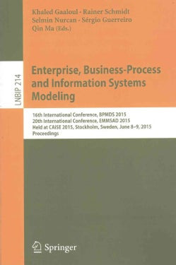 Enterprise, Business-process and Information Systems Modeling: 16th International Conference, Bpmds 2015, 20th In... (Paperback)