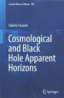 Cosmological and Black Hole Apparent Horizons (Paperback)