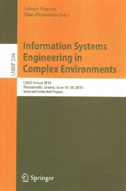 Information Systems Engineering in Complex Environments: Caise Forum 2014, Selected Extended Papers (Paperback)