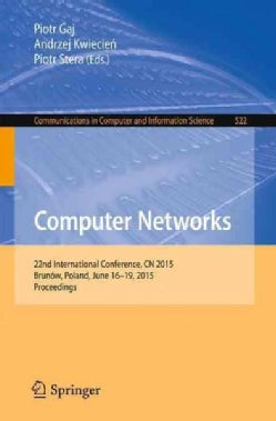 Computer Networks: 21st International Conference, Cn 2014, Proceedings (Paperback)