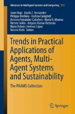 Trends in Practical Applications of Agents, Multi-agent Systems and Sustainability: The Paams Collection (Paperback)