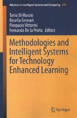 Methodologies and Intelligent Systems for Technology Enhanced Learning (Paperback)