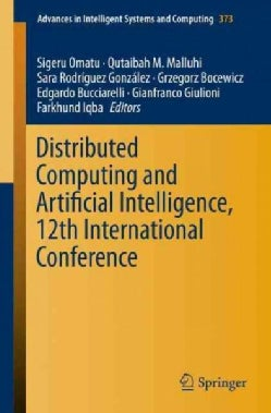 Distributed Computing and Artificial Intelligence, 12th International Conference (Paperback)