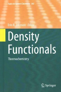 Density Functionals: Thermochemistry (Hardcover)
