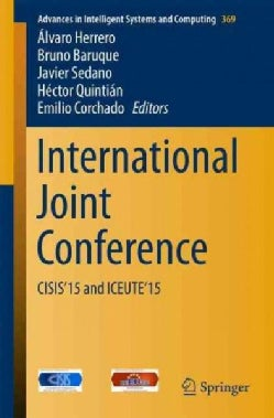 International Joint Conference: Cisis15 and Iceute15 (Paperback)