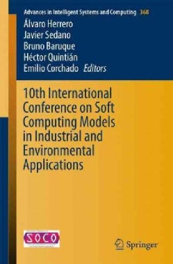 10th International Conference on Soft Computing Models in Industrial and Environmental Applications (Paperback)