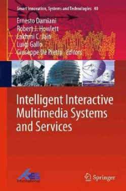Intelligent Interactive Multimedia Systems and Services (Hardcover)