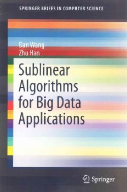Sublinear Algorithms for Big Data Applications (Paperback)