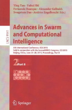 Advances in Swarm and Computational Intelligence: 6th International Conference, Icsi 2015, Beijing, China, June 2... (Paperback)