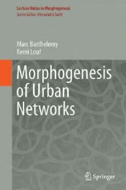 Morphogenesis of Spatial Networks (Hardcover)