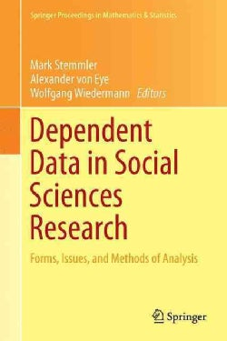 Dependent Data in Social Sciences Research: Forms, Issues, and Methods of Analysis (Hardcover)