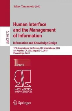 Human Interface and the Management of Information: Information and Knowledge Design: 17th International Conferenc... (Paperback)