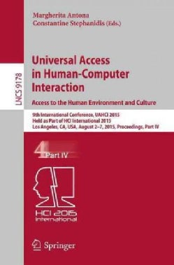 Universal Access in Human-computer Interaction Access to the Human Environment and Culture: 9th International Con... (Paperback)