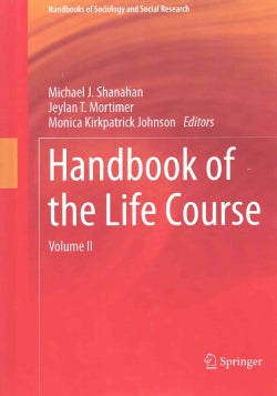 Handbook of the Life Course (Hardcover)