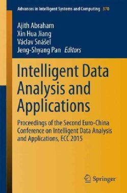 Intelligent Data Analysis and Applications: Proceedings of the Second Euro-china Conference on Intelligent Data A... (Paperback)