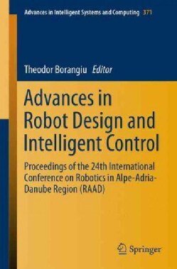 Advances in Robot Design and Intelligent Control: Proceedings of the 24th International Conference on Robotics in... (Paperback)