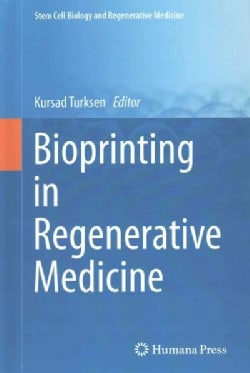 Bioprinting in Regenerative Medicine (Hardcover)